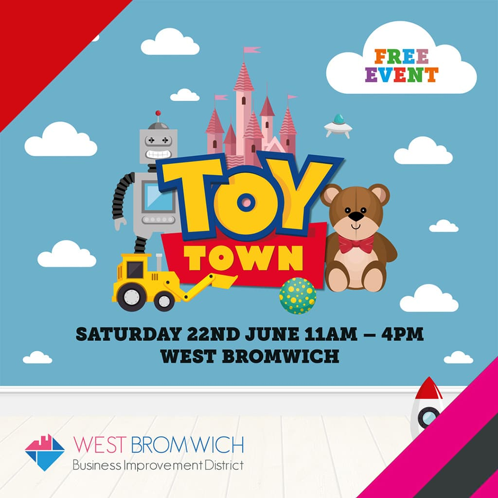 Toy Town Event | West Bromwich Town BID | Saturday 22 June